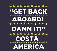 Costa America - Get Back Aboard, Damn it! T-Shirt