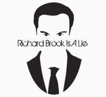 Richard Brook Is A Lie #2 by claudiasana