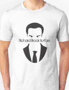 Richard Brook Is A Lie #2 T-Shirt