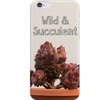 Wild & Succulent iPhone Case/Skin