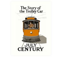 The Story Of The Trolley - Vintage Streetcar Art Art Print