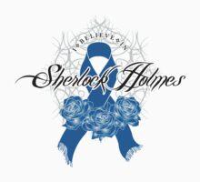 I Believe In Sherlock Holmes by Sarah-L-Barker