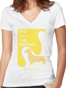 Dirge For a Dead Dachshund  Women's Fitted V-Neck T-Shirt