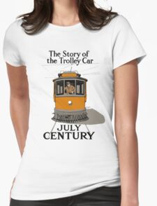 The Story Of The Trolley - Vintage Streetcar Art Womens Fitted T-Shirt
