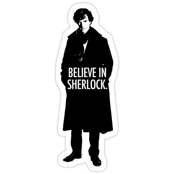 BELIEVE SHERLOCK by funvee