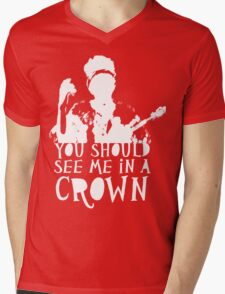You Should See Me in a Crown Mens V-Neck T-Shirt