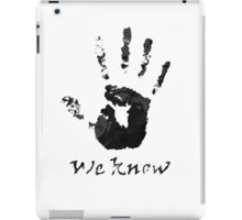 We Know Letter (BLACK AND WHITE) - The Dark Brotherhood iPad Case/Skin