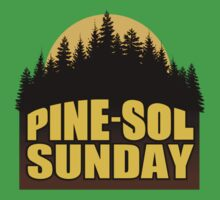 Pine-Sol Sunday by VoodooSoup