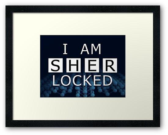 SHERLOCKED - I AM SHER LOCKED by Rory1973