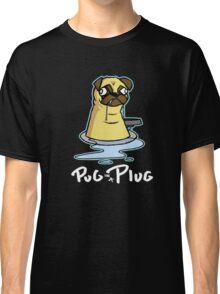 Pug in a Plug Classic T-Shirt