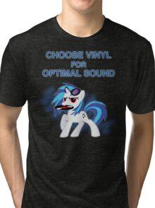Choose Vinyl Tri-blend T-Shirt