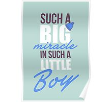 Such a big miracle in such a little boy Poster