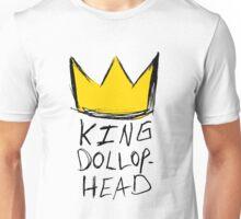 King Dollophead Unisex T-Shirt