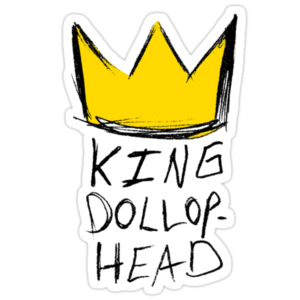 King Dollophead by imbusymycroft