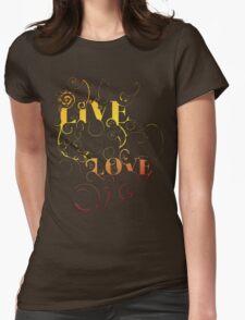 Live, Love T-Shirt