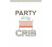 Party at my crib Photographic Print