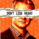 Don&#x27;t Lose Heart by thatjessjohnson