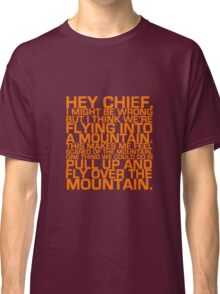 Cabin Pressure: Hey Chief Classic T-Shirt