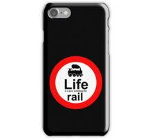 Rail v Life - Black iPhone Case/Skin