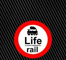 Rail v Life - Carbon Fibre Finish by Ron Marton