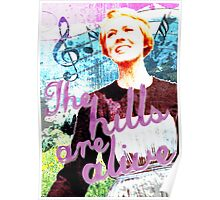 The Hills are Alive.. The Sound of Music Poster