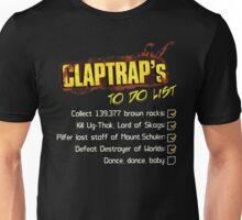 Claptrap's To Do List Unisex T-Shirt