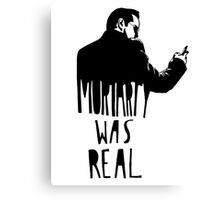 Moriarty Was Real(ly a Print) Canvas Print