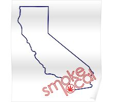 Smoke Local Weed in San Diego California (CA) Poster