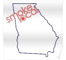 Smoke Local Weed in Atlanta Georgia (GA) Poster