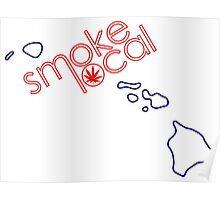 Smoke Local Weed in Honolulu Hawaii (HI) Poster
