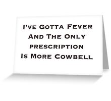 Cowbell SNL Greeting Card