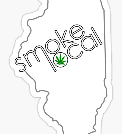 Smoke Local Weed in Illinois (IL) Sticker