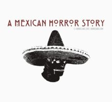A Mexican Horror Story (Black Sombrero) by Andrés Abel