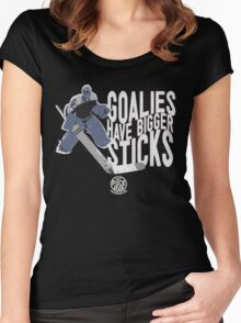 Goalies Have Bigger Sticks Women's Fitted Scoop T-Shirt
