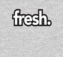 Fresh T-Shirt