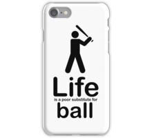 Ball v Life - White iPhone Case/Skin