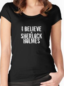I Believe in Sherlock Holmes - White  Women's Fitted Scoop T-Shirt