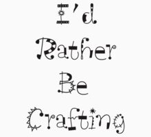 I'd Rather Be Crafting Kids Clothes