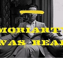 Moriarty Was Real by jadecorpsebride