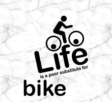 Bike v Life - Marble by Ron Marton