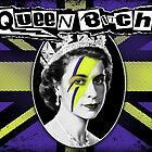Queen Bitch by firehazzard