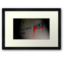 Social Kill Framed Print