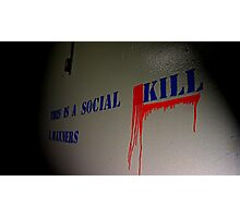 Social Kill Photographic Print