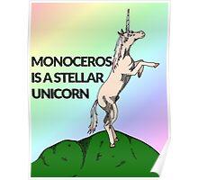 Monoceros is a stellar unicorn Poster
