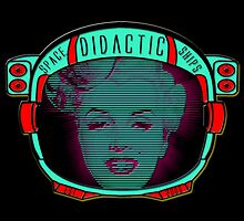 Didactic Rockette by didacticspace