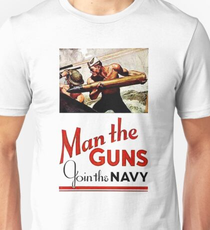 World War II Poster - Man the Guns Unisex T-Shirt