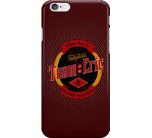 Team Eric iPhone Case/Skin