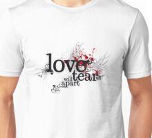 Love will tear us apart T-Shirt Unisex T-Shirt