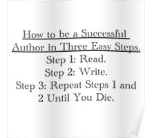 How to be a successful writer... Poster