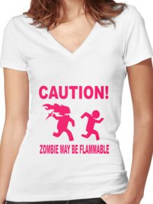 Zombie may be flammable Women's Fitted V-Neck T-Shirt